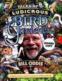 Tales of a Ludicrous Bird Gardener