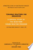 Tokamak Reactors for Breakeven