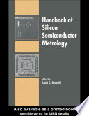 Handbook Of Silicon Semiconductor Metrology Book PDF