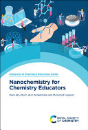 Nanochemistry for Chemistry Educators Book