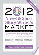 2012 Novel Short Story Writer S Market