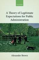 A Theory of Legitimate Expectations for Public Administration Pdf/ePub eBook