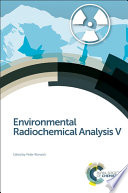 Environmental Radiochemical Analysis V Book