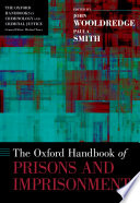 """""""The Oxford Handbook of Prisons and Imprisonment"""" by John D. Wooldredge, Paula Smith"""