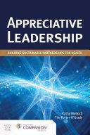 Appreciative Leadership  Building Sustainable Partnerships for Health