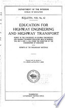 Education for Highway Engineering and Highway Transport