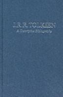 J R R Tolkein - A Descriptive Bibliography