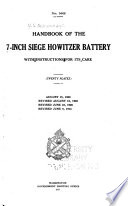Handbook of the 7 inch Siege Howitzer Battery with Instructions for Its Care     Book