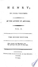 Henry ... By the author of Arundel [i.e. R. Cumberland] ... The second edition