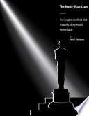 The Complete Unofficial 83rd Annual Academy Awards Review Guide Book