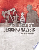 Well Test Design & Analysis