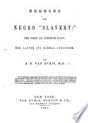Negroes and Negro 'slavery:'