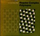 Regular Complex Polytopes