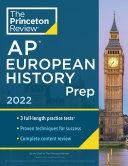 Princeton Review AP European History Prep  2022