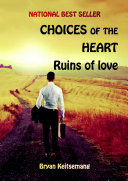 CHOICES OF THE HEART: Ruins of love