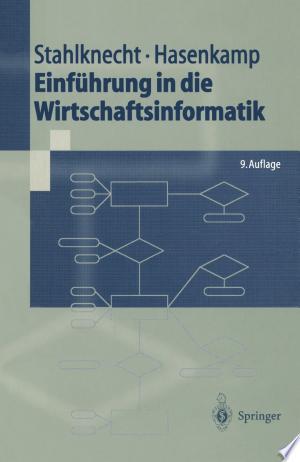 Download Einführung in die Wirtschaftsinformatik Free Books - Dlebooks.net