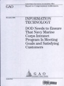 Information Technology: DoD Needs to Ensure That Navy Marine Corps Intranet Program Is Meeting Goals & Satisfying Customers