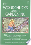 The Woodchuck's Guide to Gardening