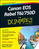 Read Online Canon EOS Rebel T6i / 750D For Dummies For Free