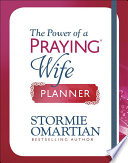 The Power of a Praying® Wife Planner