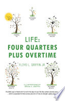 Life  Four Quarters Plus Overtime