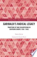 Garibaldi   s Radical Legacy
