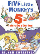 Five Little Monkeys 5 Minute Stories