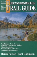 The Canadian Rockies Trail Guide