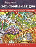 Angela Porter s Zen Doodle Designs Book PDF