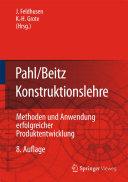 Pahl/Beitz Konstruktionslehre: Methoden und Anwendung erfolgreicher ...