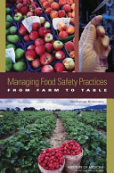 Managing Food Safety Practices from Farm to Table