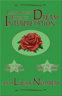 Lady Rose s Book of Dream Interpretation and Lucky Numbers