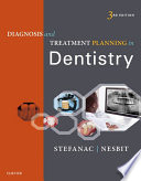 """Diagnosis and Treatment Planning in Dentistry E-Book"" by Stephen J. Stefanac, Samuel P. Nesbit"