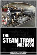 The Steam Train Quiz Book