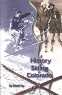 A History of Skiing in Colorado