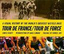 Tour de France/Tour de Force