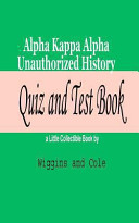 Alpha Kappa Alpha Unauthorized History Quiz and Test Book