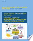 Glioblastoma Resistance to Chemotherapy  Molecular Mechanisms and Innovative Reversal Strategies Book