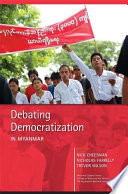 Debating Democratization In Myanmar