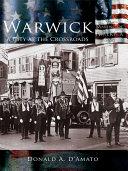 Warwick: A City at the Crossroads