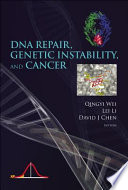 DNA Repair  Genetic Instability  and Cancer Book