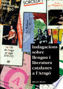 Indagacions sobre llengua i literatura catalanes a l'Aragó