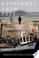 Everybody Knew Pete
