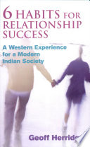 6 Habits For Relationship Successa Western Experience For A Modern Indian Society Book PDF
