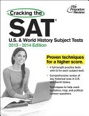 Cracking The Sat U S And World History Subject Tests 2013 2014