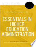 Essentials In Higher Education Administration