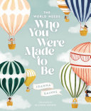 The World Needs Who You Were Made to Be Pdf/ePub eBook