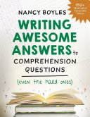 Writing Awesome Answers to Comprehension Questions  Even the Hard Ones