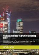 CIE IGCSE Chinese 0547 2020 Listening Set 2
