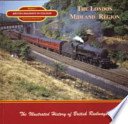 British Railways in Colour  : The London Midland Region